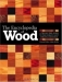 The Encyclopedia Of Wood: A Tree-By-Tree Guide To The World's Most Versatile Resource / Anyone who likes to tramp through the woods, reads the Arbor Day Foundation newsletter, or shops at home-and-garden centers can probably identify a fair number of common trees: maples, oaks, pines, and the like. Some folks can even tell a red maple from a sugar maple, a black oak from a pin oak, and